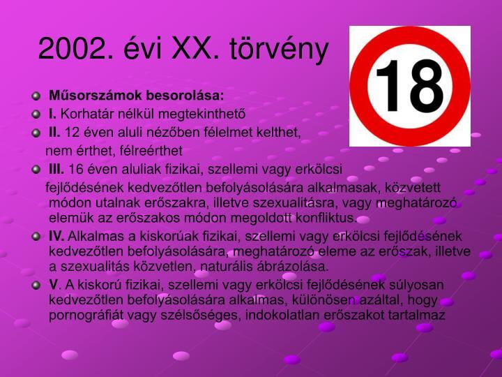 2002. évi XX. törvény