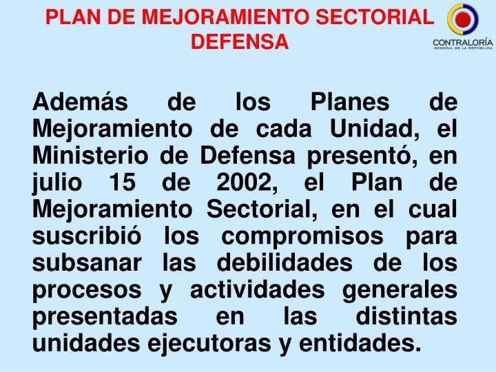 PLAN DE MEJORAMIENTO SECTORIAL DEFENSA