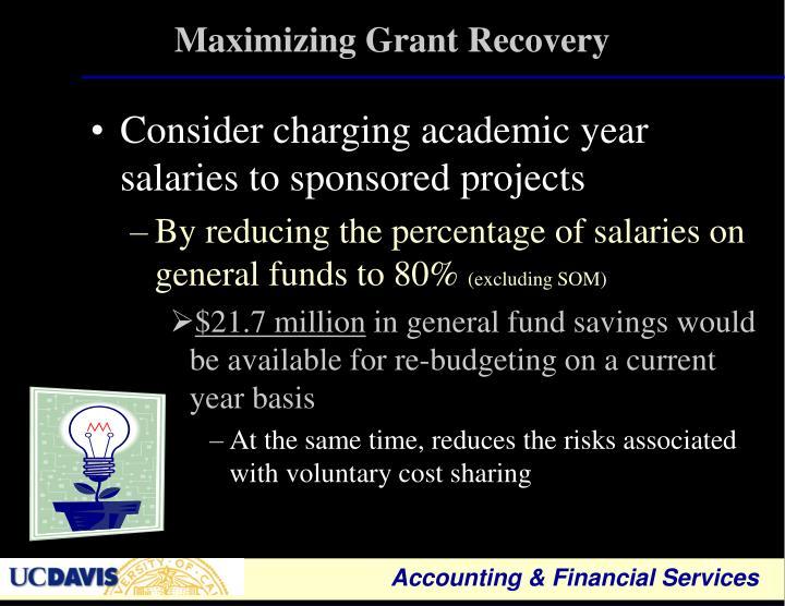 Maximizing Grant Recovery