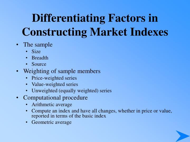 Differentiating Factors in Constructing Market Indexes