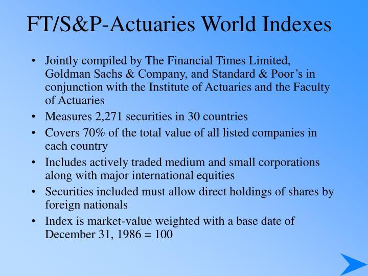 FT/S&P-Actuaries World Indexes