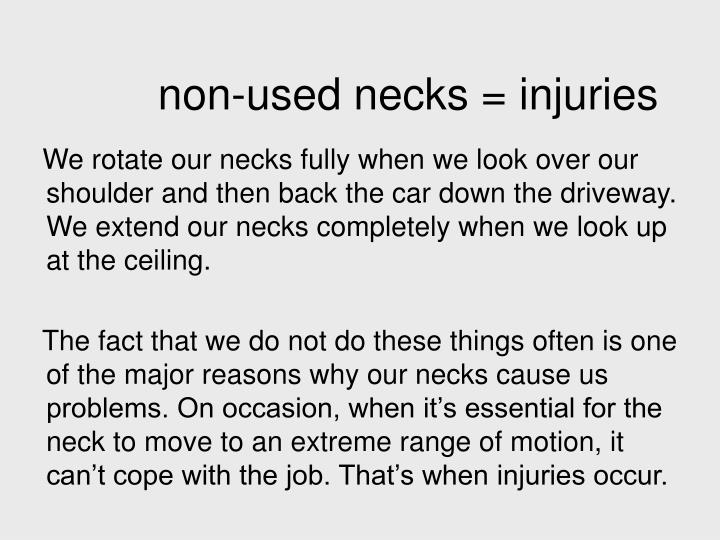 non-used necks = injuries