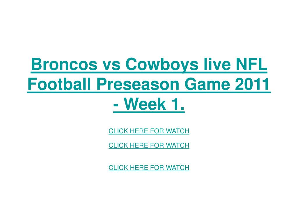 Broncos vs Cowboys live NFL Football Preseason Game 2011 - Week 1.