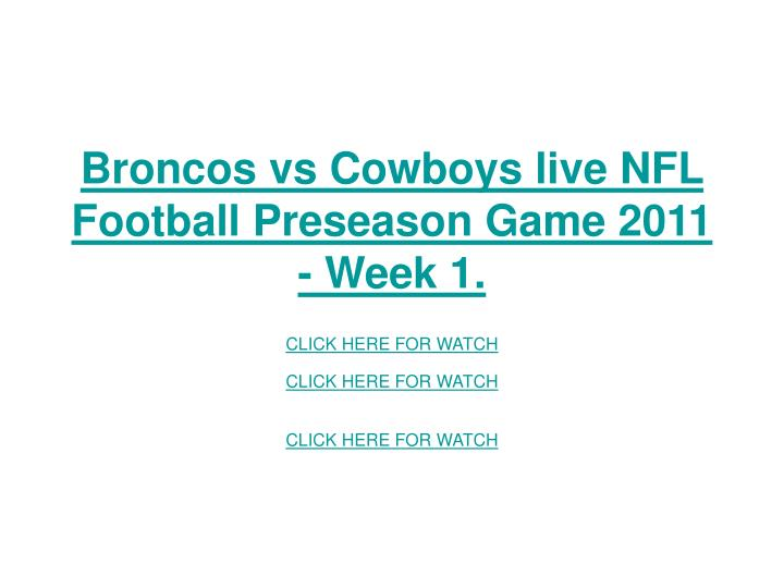 Broncos vs cowboys live nfl football preseason game 2011 week 1