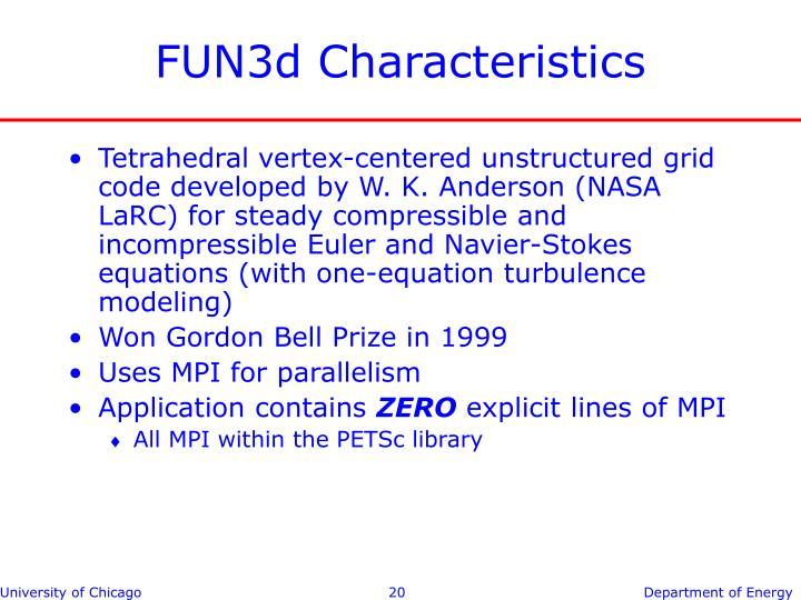 FUN3d Characteristics