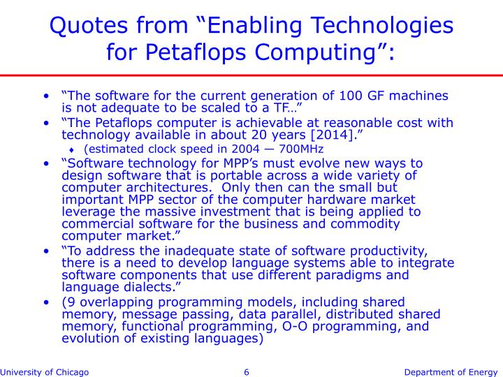 """Quotes from """"Enabling Technologies for Petaflops Computing"""":"""