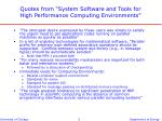 quotes from system software and tools for high performance computing environments
