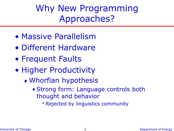 Why New Programming Approaches?