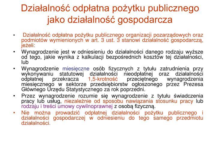 Działalność odpłatna pożytku publicznego jako działalność gospodarcza