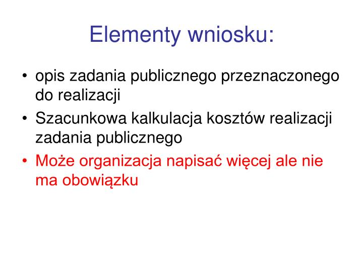 Elementy wniosku: