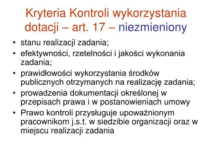 Kryteria Kontroli wykorzystania dotacji – art. 17 –