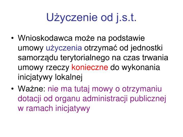 Użyczenie od j.s.t.