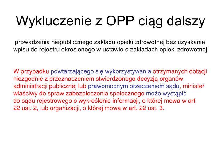 Wykluczenie z OPP ciąg dalszy