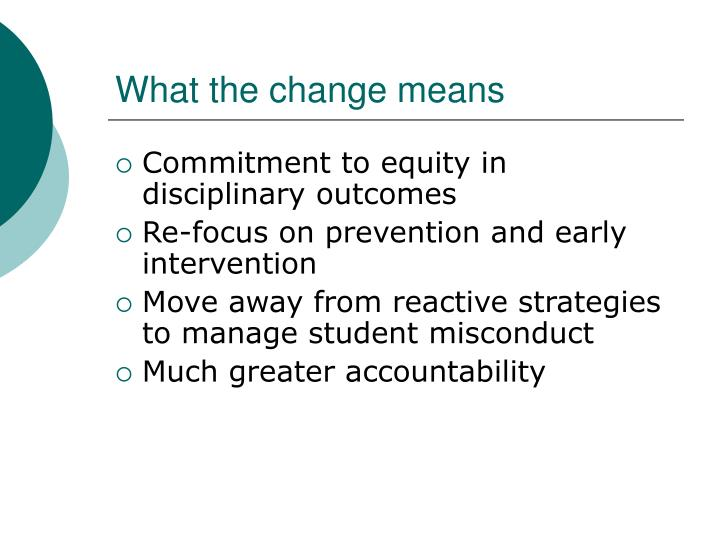 What the change means