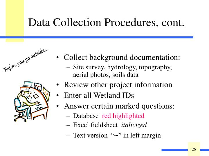 Collect background documentation: