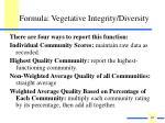 formula vegetative integrity diversity