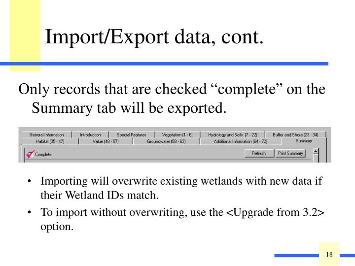 """Only records that are checked """"complete"""" on the Summary tab will be exported."""