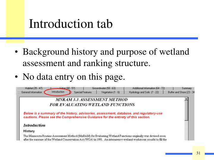 Background history and purpose of wetland assessment and ranking structure.