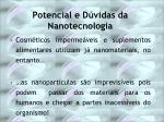 potencial e d vidas da nanotecnologia