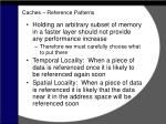 caches reference patterns