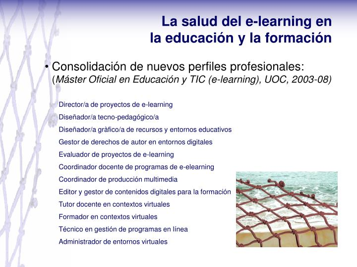 La salud del e-learning en