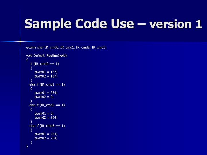 Sample Code Use –