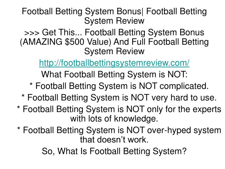 Football Betting System Bonus| Football Betting System Review