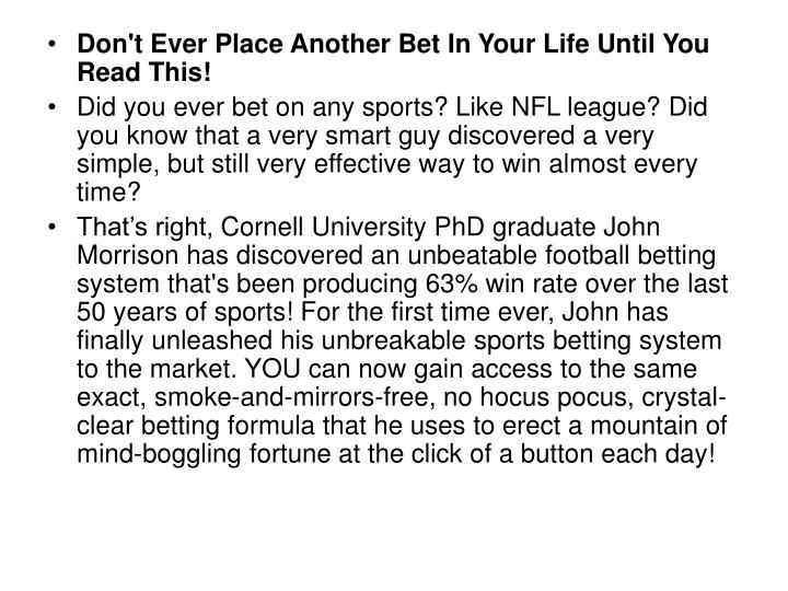 Don't Ever Place Another Bet In Your Life Until You Read This!