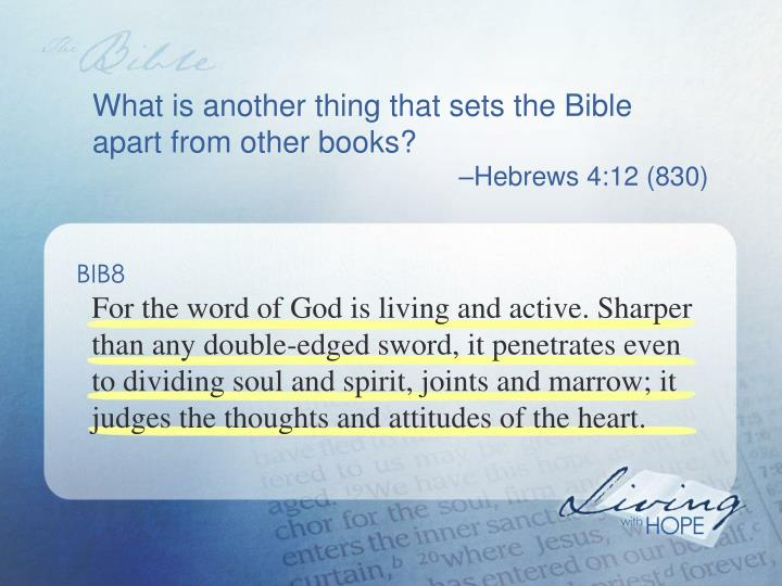 What is another thing that sets the Bible apart from other books?