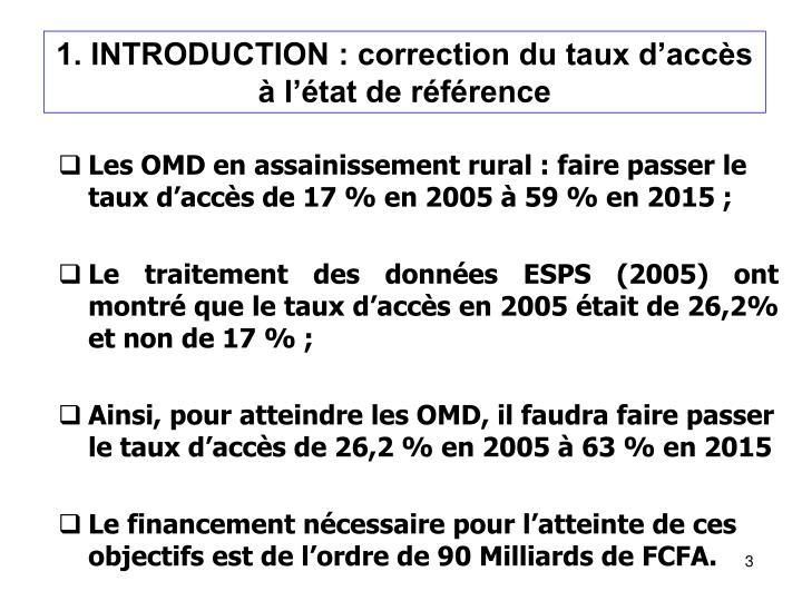 1. INTRODUCTION : correction du taux d'accès à l'état de référence