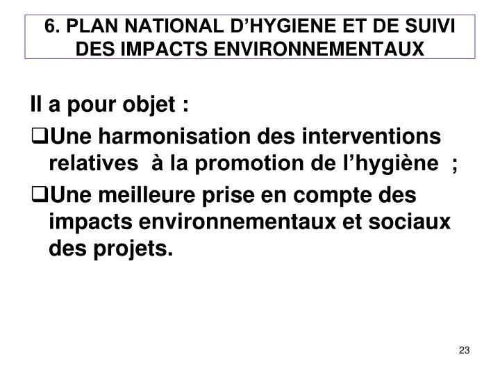 6. PLAN NATIONAL D'HYGIENE ET DE SUIVI DES IMPACTS ENVIRONNEMENTAUX