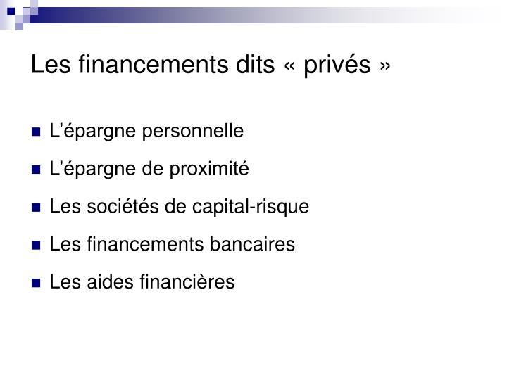 Les financements dits «privés»