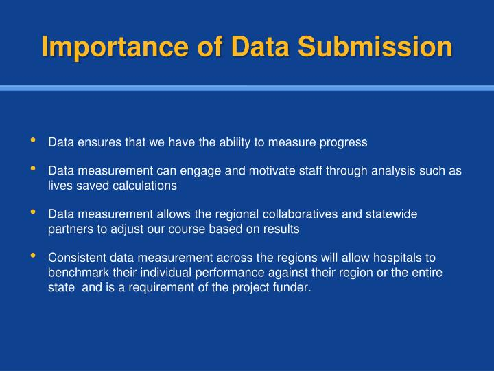Importance of Data Submission