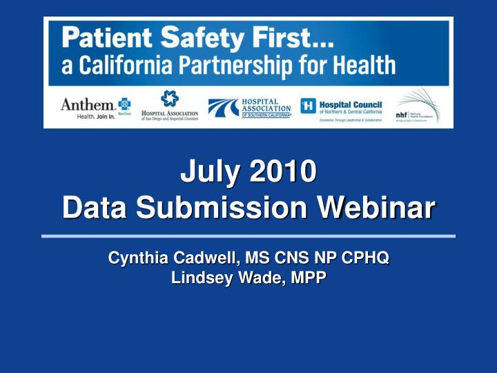 July 2010 data submission webinar