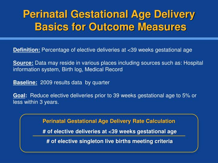 Perinatal Gestational Age Delivery