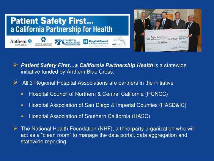 Patient Safety First…a California Partnership Health