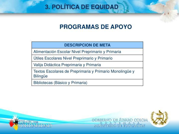 3. POLÍTICA DE EQUIDAD