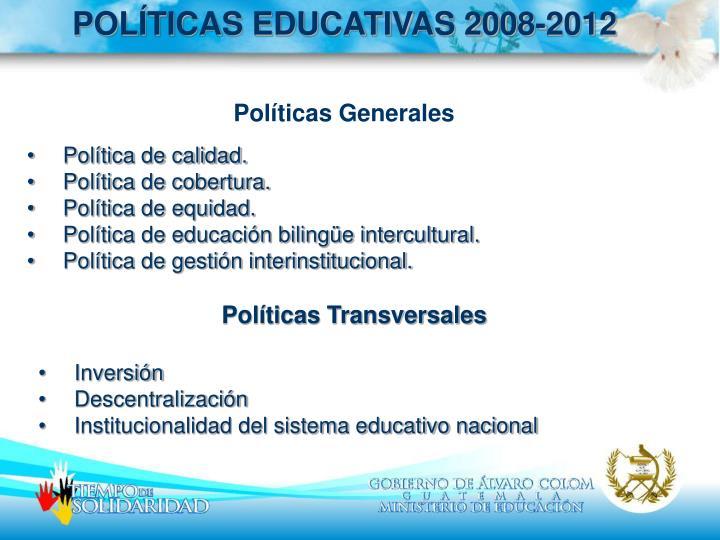 POLÍTICAS EDUCATIVAS 2008-2012