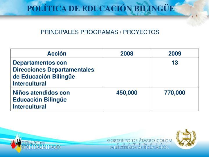 POLÍTICA DE EDUCACIÓN BILINGÜE