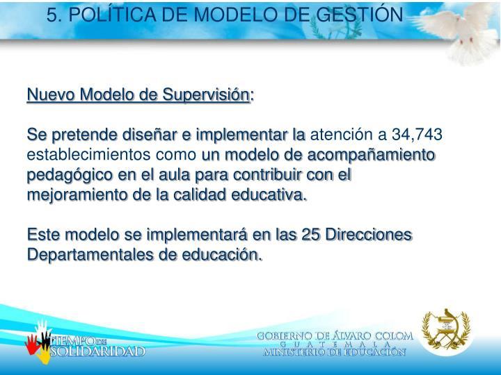 5. POLÍTICA DE MODELO DE GESTIÓN