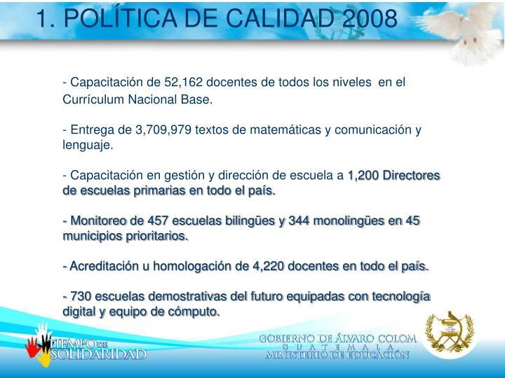 1. POLÍTICA DE CALIDAD 2008