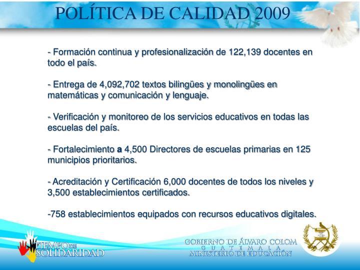 POLÍTICA DE CALIDAD 2009