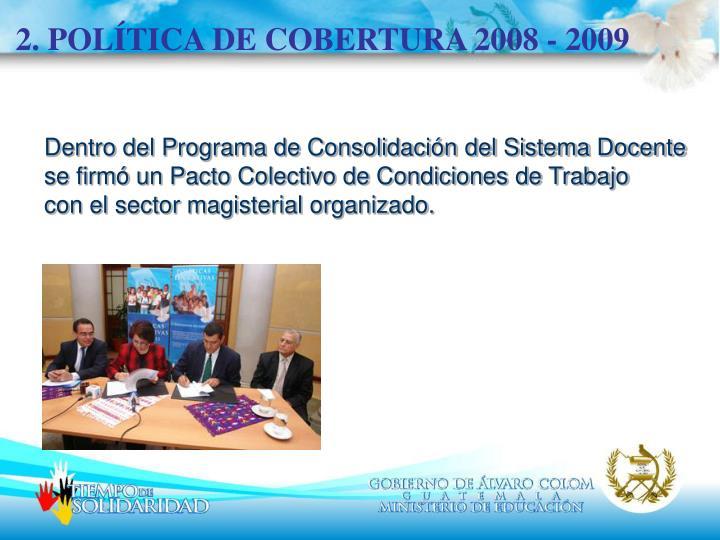2. POLÍTICA DE COBERTURA 2008 - 2009
