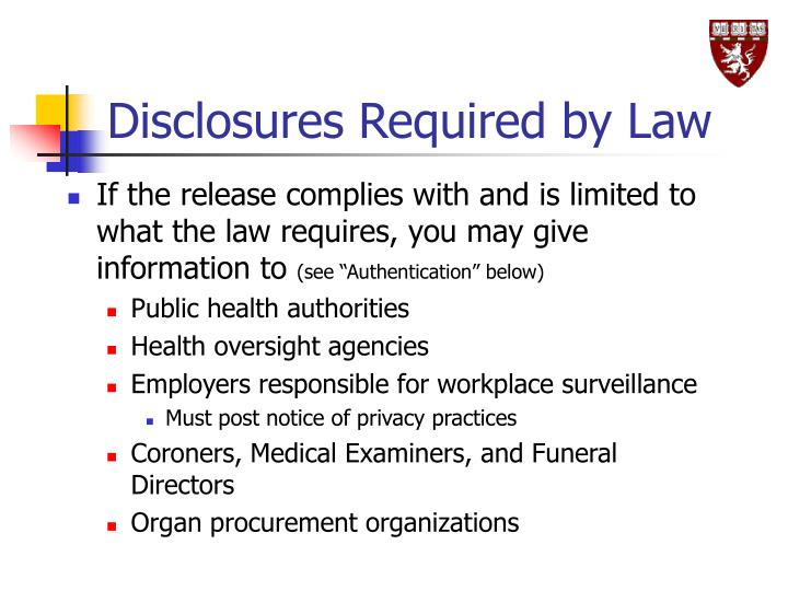 Disclosures Required by Law