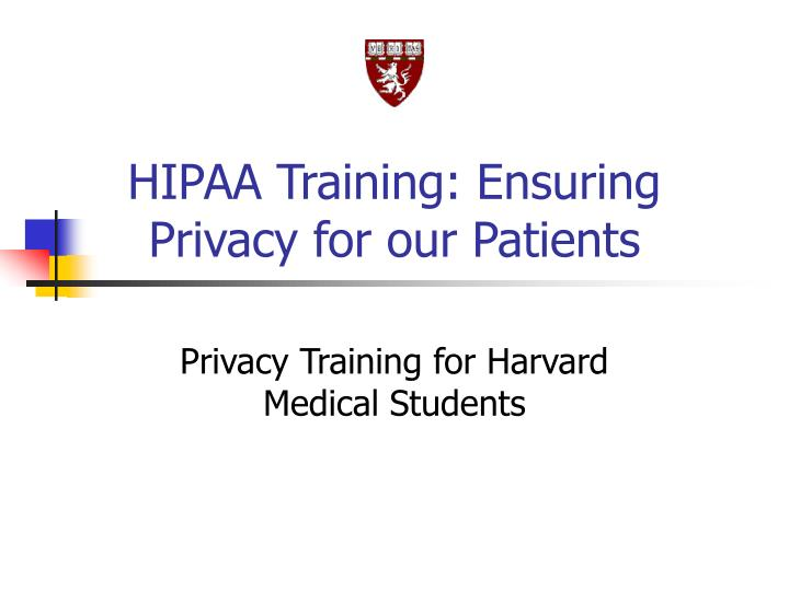 hipaa training ensuring privacy for our patients