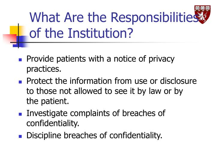 What Are the Responsibilities of the Institution?
