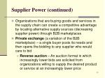 supplier power continued