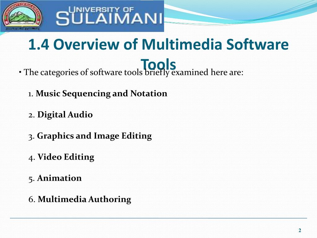 1.4 Overview of Multimedia Software Tools