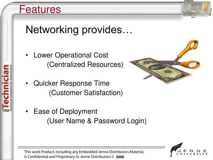 Networking provides…