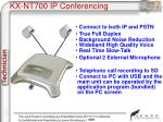 kx nt700 ip conferencing